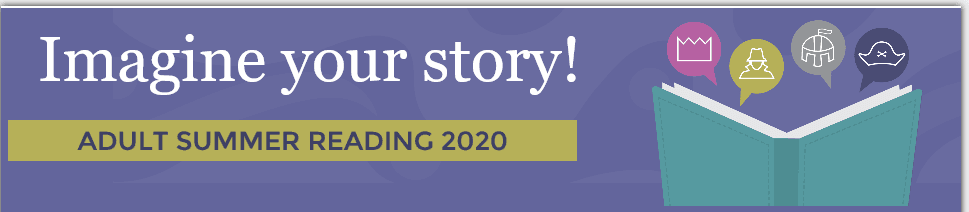Imagine Your Story Adult Summer Reading Program 2020