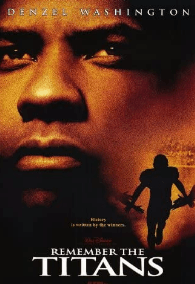 Movie poster for Remember the Titans showing Denzel Washington and silhouettes of football players.