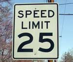 A 25 mile per hour speed limit sign