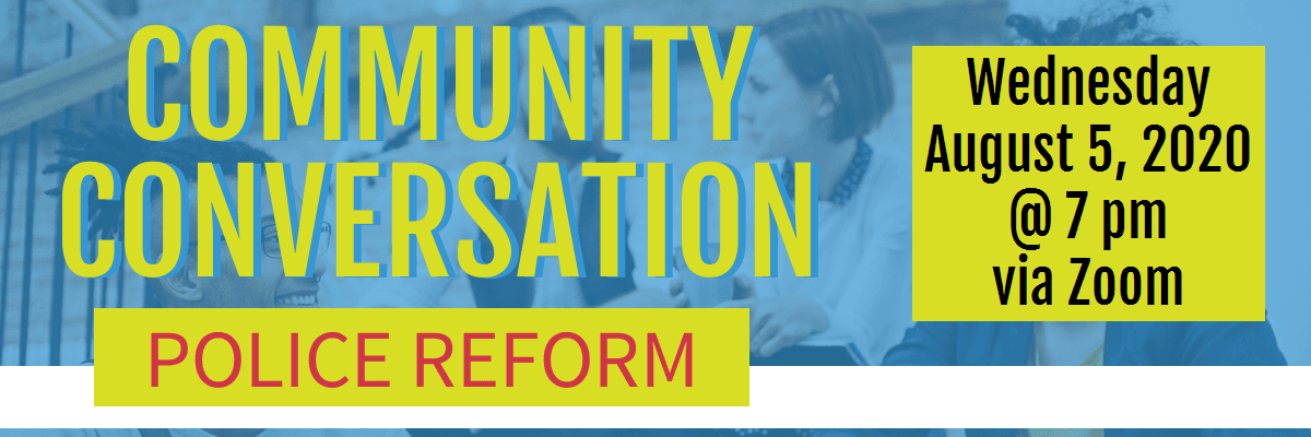 Community Conversation on Police Reform